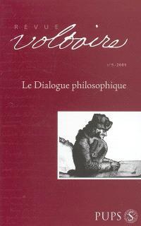 Revue Voltaire. n° 5, Le dialogue philosophique