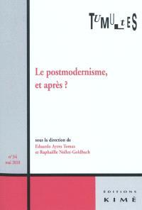 Tumultes. n° 34, Le postmodernisme, et après ?