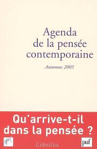 Agenda de la pensée contemporaine. n° 2 (2005), Automne 2005