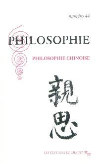 Philosophie. n° 44, Philosophie chinoise