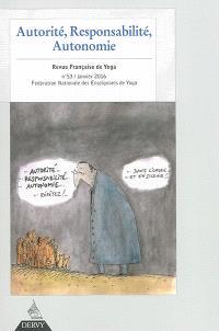 Revue française de yoga. n° 53, Autorité, responsabilité, autonomie