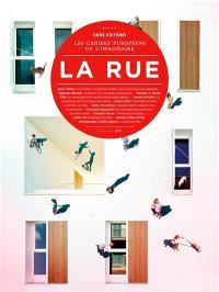 Cahiers européens de l'imaginaire (Les). n° 8, La rue