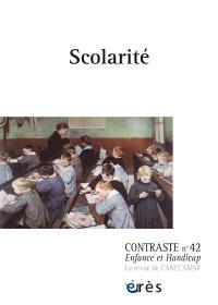 Contraste : enfance et handicap. n° 42, Scolarité