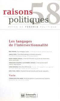 Raisons politiques. n° 58, Les langages de l'intersectionnalité