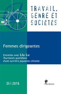 Travail, genre et sociétés. n° 35, Femmes dirigeantes