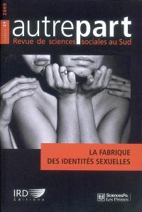 Autrepart. n° 49, La fabrique des identités sexuelles