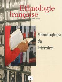 Ethnologie française. n° 4 (2014), Ethnologie(s) du littéraire
