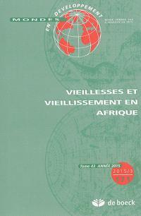 Mondes en développement. n° 43, Vieillesses et vieillissement en Afrique