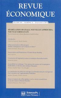 Revue économique. n° 64-5, Ségrégation spatiale, nouvelles approches, nouveaux résultats