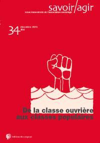 Savoir, agir. n° 34, De la classe ouvrière aux classes populaires