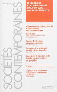 Sociétés contemporaines. n° 95, Hiérarchies et conflictualité dans l'accueil des petits enfants