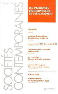 Sociétés contemporaines. n° 84, Les incidences biographiques de l'engagement