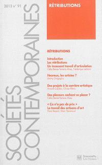 Sociétés contemporaines. n° 91, Rétributions