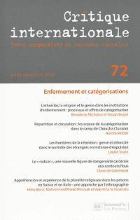 Critique internationale. n° 72, Enfermement et catégorisations