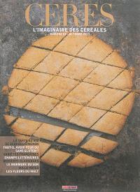 Ceres : l'imaginaire des céréales. n° 1