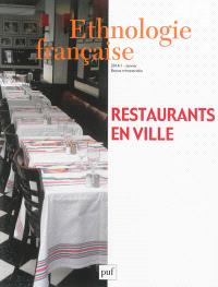 Ethnologie française. n° 1 (2014), Restaurants en ville