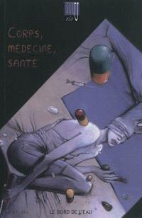 Illusio. n° 8-9, Corps, médecine, santé