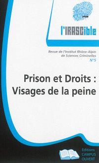 IRASCible (L'). n° 5, Prison et droits : visages de la peine
