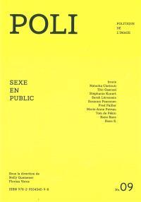 Poli : politique de l'image. n° 9, Sexe en public