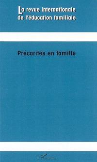 Revue internationale de l'éducation familiale (La). n° 21, Précarités en famille