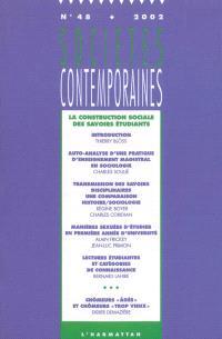Sociétés contemporaines. n° 48, La construction sociale des savoirs étudiants