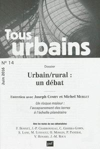 Tous urbains. n° 14, Urbain-rural : un débat