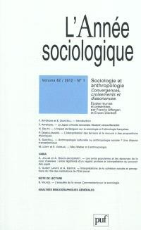 Année sociologique (L'). n° 1 (2012), Sociologie et anthropologie : convergences, croisements et dissonances