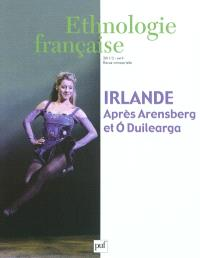 Ethnologie française. n° 2 (2011), Irlande : après Arensberg et O Duilearga