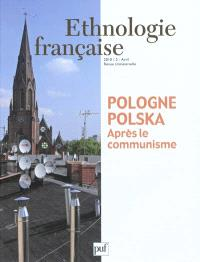 Ethnologie française. n° 2 (2010), Pologne-Polska après le communisme
