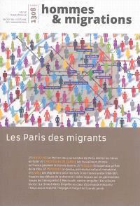 Hommes & migrations. n° 1308, Les Paris des migrants