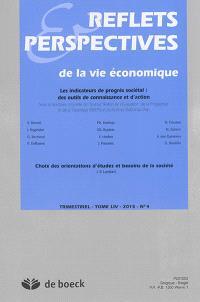 Reflets et perspectives de la vie économique. n° 54-4, Les indicateurs de progrès sociétal : des outils de connaissance et d'action