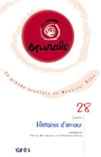 Spirale. n° 28, Histoires d'amour