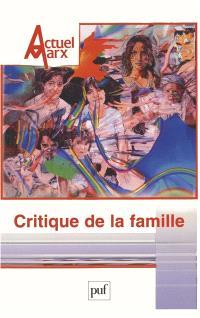 Actuel Marx. n° 37, Critique de la famille
