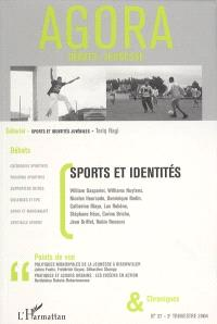 Agora débats jeunesse. n° 37, Sports et identités