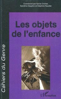 Cahiers du genre. n° 49, Les objets de l'enfance