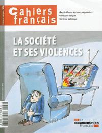 Cahiers français. n° 376, La société et ses violences