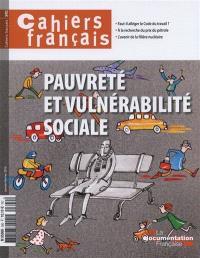 Cahiers français. n° 390, Pauvreté et vulnérabilité sociale
