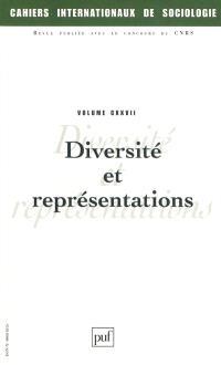 Cahiers internationaux de sociologie. n° 127, Diversité et représentations