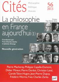 Cités. n° 56, La philosophie en France aujourd'hui (1)