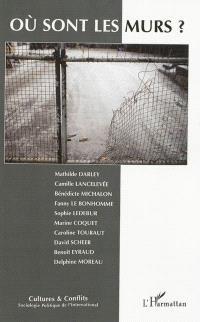 Cultures & conflits. n° 90, Où sont les murs ? : penser l'enfermement en sciences sociales