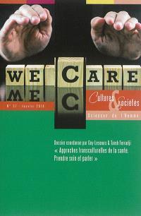 Cultures & sociétés. n° 37, Approches transculturelles de la santé : prendre soin et parler