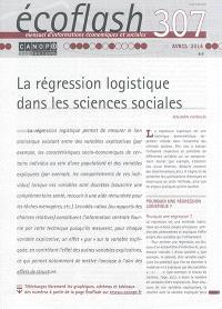 Ecoflash. n° 307, La régression logistique dans les sciences sociales