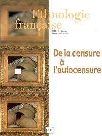 Ethnologie française. n° 1 (2006), De la censure à l'autocensure