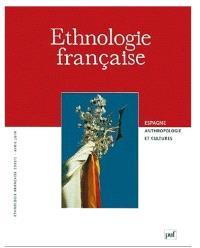 Ethnologie française. n° 2, Espagne, anthropologie et cultures