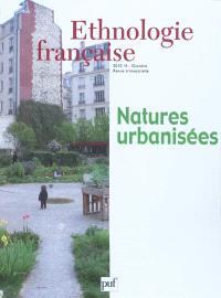 Ethnologie française. n° 4 (2010), Natures urbanisées