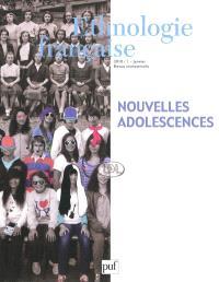 Ethnologie française. n° 1 (2010), Nouvelles adolescences