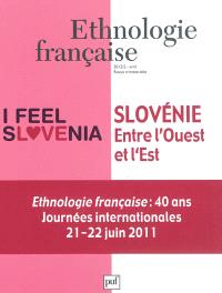 Ethnologie française. n° 2 (2012), Slovénie, entre l'Ouest et l'Est; 40 ans : Journées internationales, 21-22 juin 2011