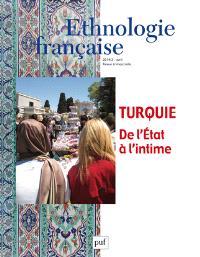 Ethnologie française. n° 2 (2014), Turquie, de l'Etat à l'intime