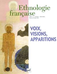 Ethnologie française. n° 4 (2003), Voix, visions, apparitions