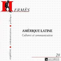 Hermès. n° 28, Amérique latine : cultures et communication